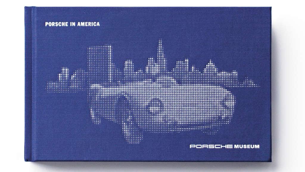 Porsche and America